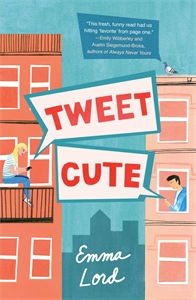 Emma Lord: Tweet Cute