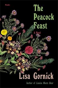 Lisa Gornick: The Peacock Feast