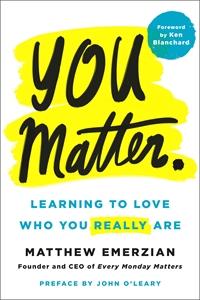 Matthew Emerzian: You Matter.