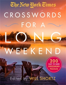 The New York Times: The New York Times Crosswords for a Long Weekend