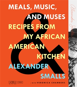 Alexander Smalls: Meals, Music, and Muses