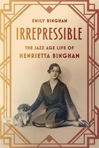 Emily Bingham: Irrepressible
