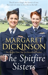 Margaret Dickinson: The Spitfire Sisters
