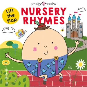 Roger Priddy: Lift-the-Flap Nursery Rhymes