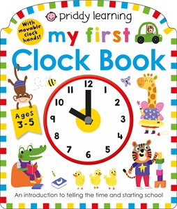 Roger Priddy: My First Clock Book