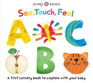 Roger Priddy: See, Touch, Feel ABC