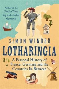 Simon Winder: Lotharingia