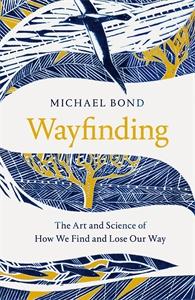 Michael Bond: Wayfinding