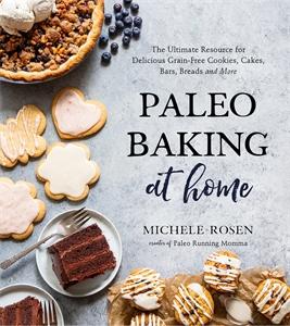 Michele Rosen: Paleo Baking at Home