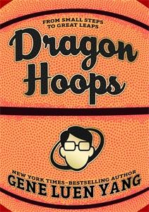 Gene Luen Yang: Dragon Hoops