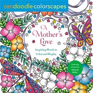 Deborah Muller: Zendoodle Colorscapes: A Mother's Love