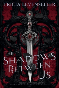 Tricia Levenseller: The Shadows Between Us