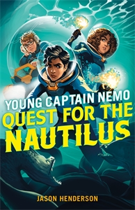 Jason Henderson: Quest for the Nautilus: Young Captain Nemo