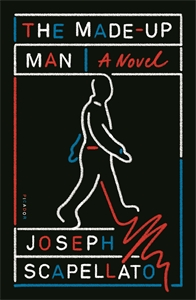 Joseph Scapellato: The Made-Up Man