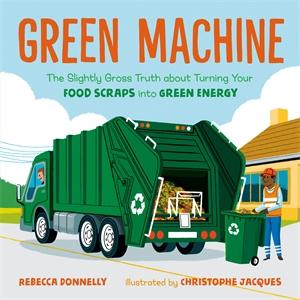 Rebecca Donnelly: Green Machine