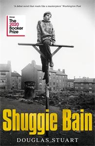 Douglas Stuart: Shuggie Bain