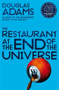Douglas Adams: The Restaurant at the End of the Universe: Hitchhiker's Guide to the Galaxy Book 2