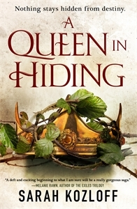 Sarah Kozloff: A Queen in Hiding