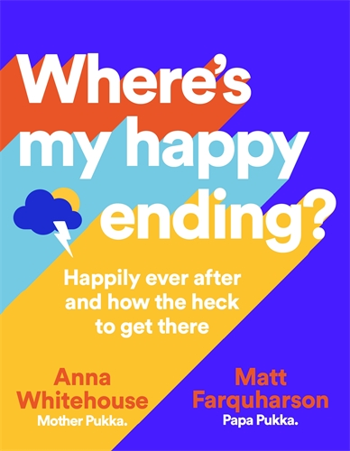 Anna Whitehouse: Where's My Happy Ending?
