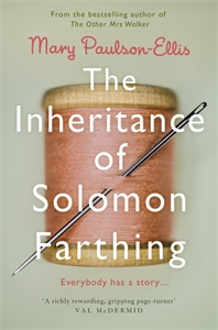 Mary Paulson-Ellis: The Inheritance of Solomon Farthing