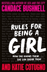 Katie Cotugno: Rules for Being a Girl