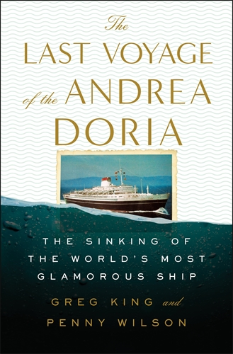 Greg King: The Last Voyage of the Andrea Doria