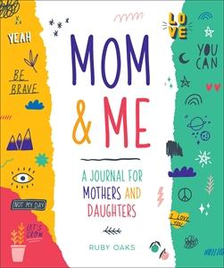 Ruby Oaks: Mom & Me