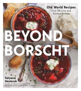 Tatyana Nesteruk: Beyond Borscht