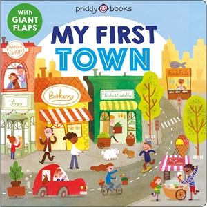 Roger Priddy: My First Town