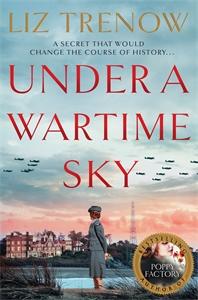 Liz Trenow: Under a Wartime Sky