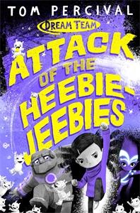Tom Percival: Attack of the Heebie-Jeebies