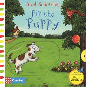 Axel Scheffler: Axel Scheffler Pip the Puppy