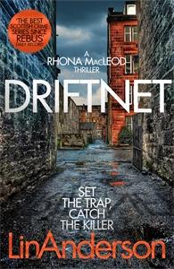 Lin Anderson: Driftnet: A Rhonda MacLeod Novel 1
