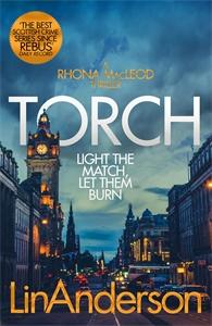 Lin Anderson: Torch: A Rhonda MacLeod Novel 2