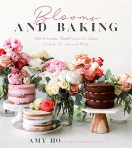 Amy Ho: Blooms and Baking