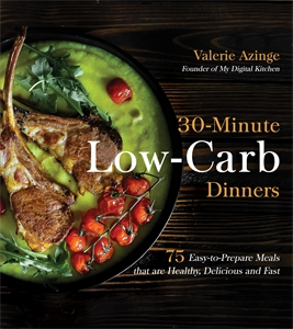 Valerie Azinge: 30-Minute Low-Carb Dinners