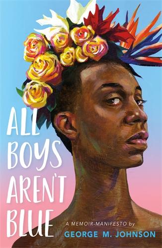 George M. Johnson: All Boys Aren't Blue