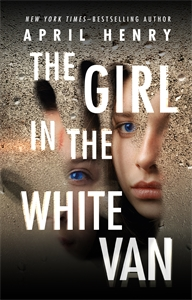 April Henry: The Girl in the White Van