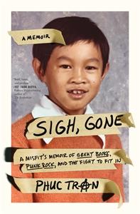 Phuc Tran: Sigh, Gone
