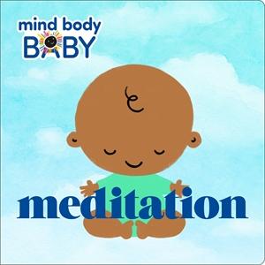 Imprint: Mind Body Baby: Meditation