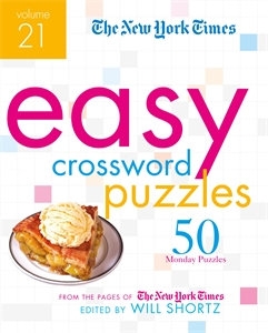 The New York Times: The New York Times Easy Crossword Puzzles Volume 21