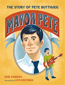 Rob Sanders: Mayor Pete