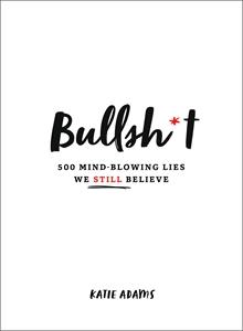 Katie Adams: Bullsh*t