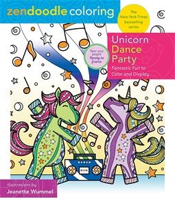 Jeanette Wummel: Zendoodle Coloring: Unicorn Dance Party