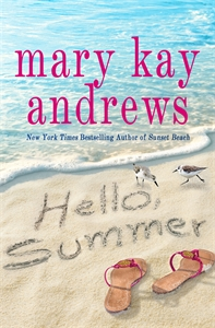 Mary Kay Andrews: Hello, Summer
