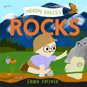 Emmy Kastner: Nerdy Babies: Rocks