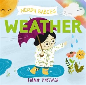 Emmy Kastner: Nerdy Babies: Weather