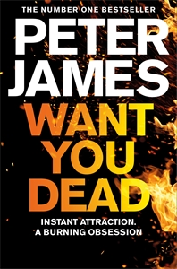 Peter James: Want You Dead: A Roy Grace Novel 10