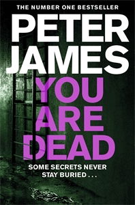 Peter James: You Are Dead: A Roy Grace Novel 11
