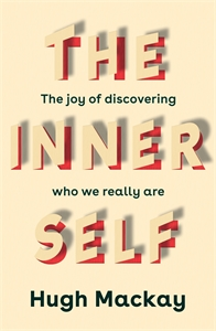 Hugh Mackay: The Inner Self